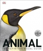 Animal : The Definitive Visual Guide, 3rd Edition