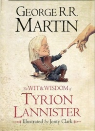The Wit & Wisdom of Tyrion Lannister