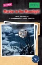 Murder in the Moonlight (Книга)