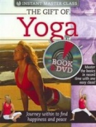 The Gift of Yoga: Book & DVD