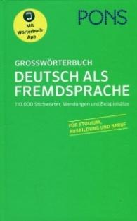 Grossworterbuck Deutsh als Fremdsprache /Тълковен немско-немски речник с безплатно мобилно приложение