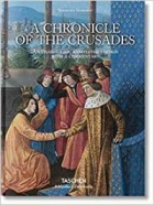 Sebastien Mamerot: A Chronicle of the Crusades