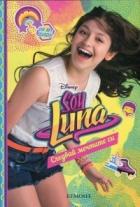 Soy Luna: Следвай мечтите си