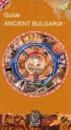 Guide Ancient Bulgaria/ english