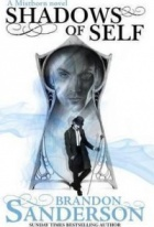 Shadows of Self : A Mistborn Novel