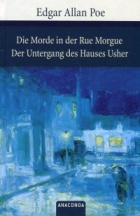 Die Morde in der Rue Morgue Der Untergang des Hauses Usher