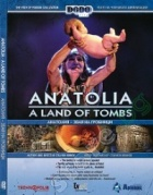 Анатолия - земя на гробници/ Anatolia a land of tombs DVD