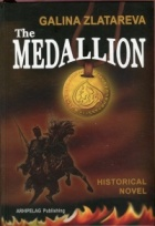 The Medallion. Historical Novel